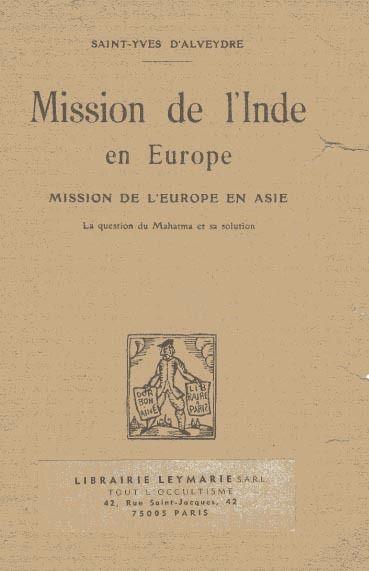 Mission de l'Inde en Europe, mission de l'Europe en Asie : la question du Mahatma et sa solution, 1886