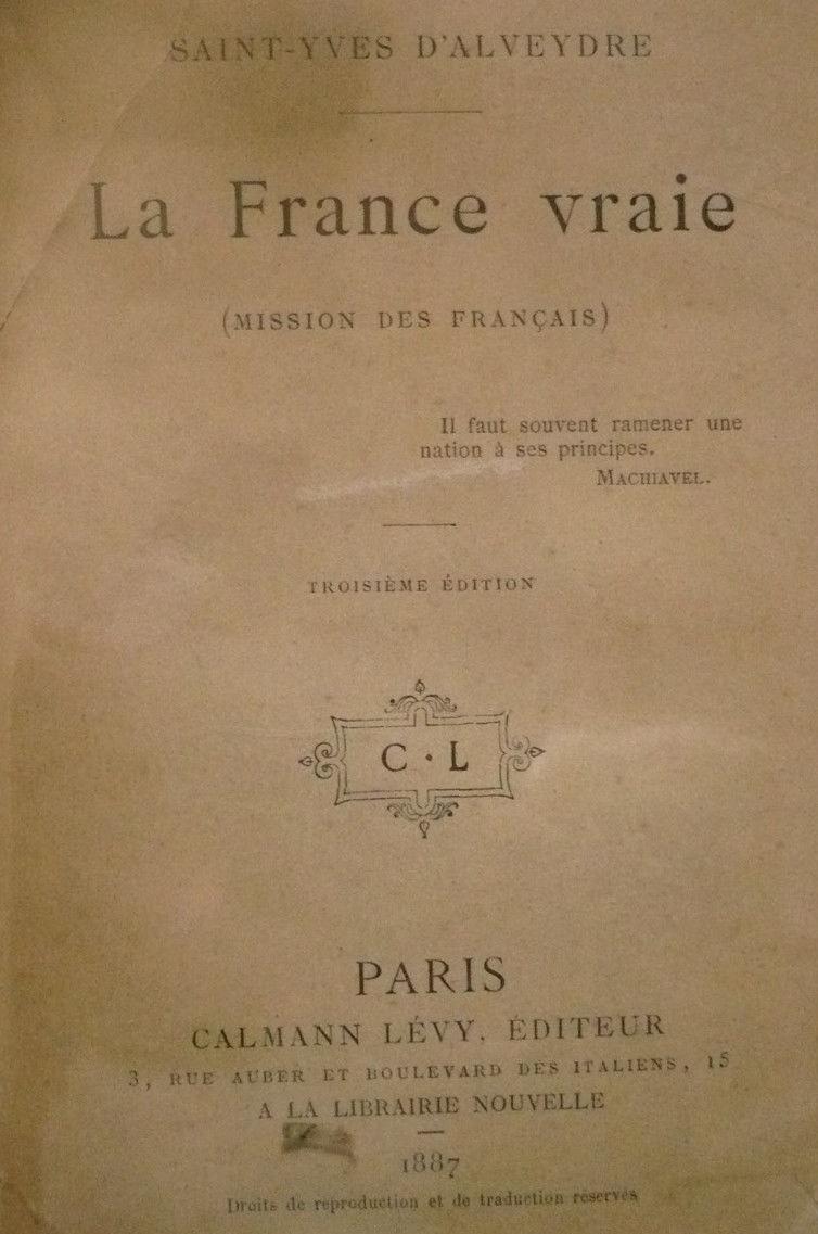 La France vraie ou la Mission des Français, 1887